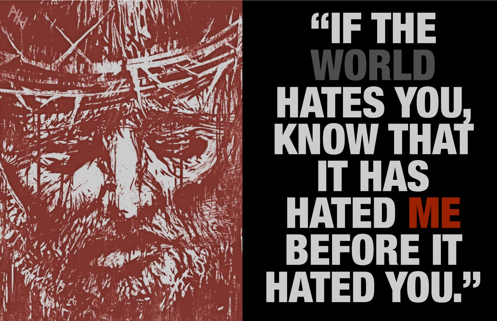 The+World+Will+Hate+You If the world hates you